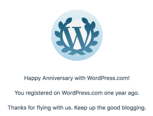 Wordpress Award Logo - Happy Anniversary with WordPress.com! You registered on WordPress.com one year ago. Thanks for flying with us. Keep up the good blogging.